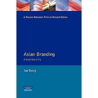 Asiatique, marque une grande manière de Fly-by Batey & Ian