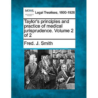 Taylors principles and practice of medical jurisprudence. Volume 2 of 2 by Smith & Fred. J.