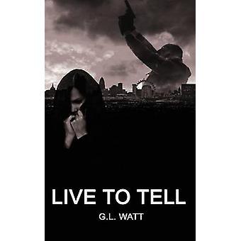 Live to Tell par Watt & G. L.