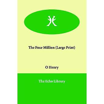Die 4 Millionen von Henry O