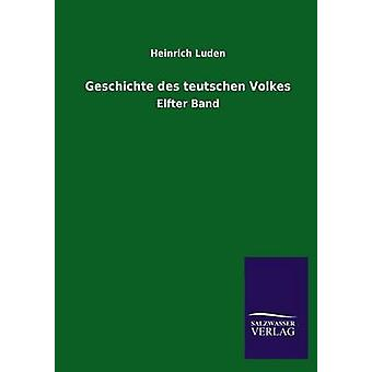 Geschichte Des Teutschen Volkes av Luden & Heinrich