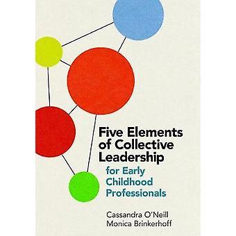 Fem delar av kollektivt ledarskap för barn doms yrket