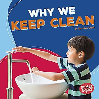 Why We Keep Clean by Rosalyn Clark - 9781512482942 Book
