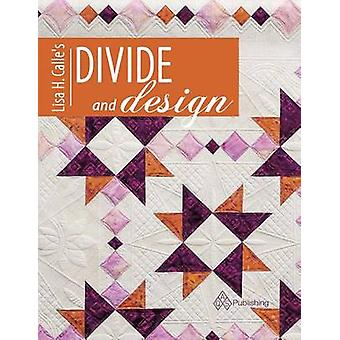 Lisa Calle's Divide and Design by Calle - 9781604603996 Book