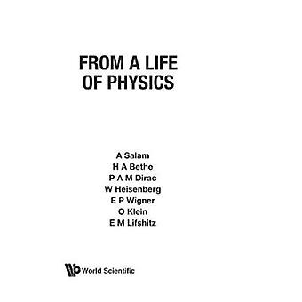 From a Life of Physics by Hans Albrecht Bethe - etc. - 9789971509378