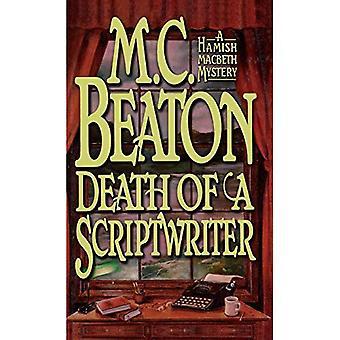 Death of a Scriptwriter (Hamish Macbeth Series #14)