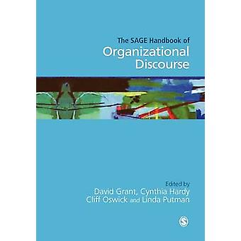 The Sage Handbook of Organizational Discourse by Oswick & Clifford