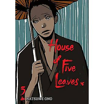 House of Five Leaves - Volume 5 by Natsume Ono - Natsume Ono - 978142