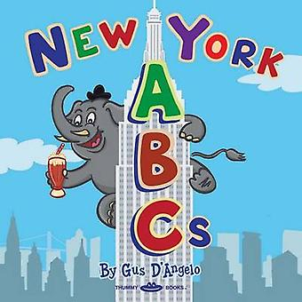 New York ABCs by Gus D'Angelo - 9780615704432 Book