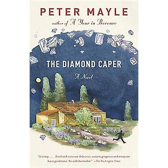The Diamond Caper by Peter Mayle - 9780804173193 Book