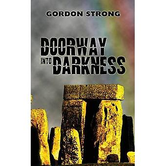 Doorway Into Darkness by Strong & Gordon