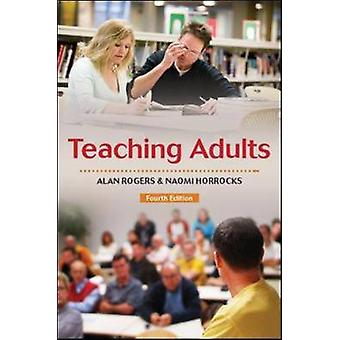 Teaching Adults by Alan Rogers