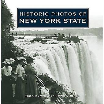 Historic Photos of New York State by Richard O Reisem - 9781596525221