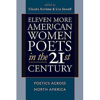 Elva mer amerikanska kvinnor poeter under 2000-talet: poetik hela Nordamerika (amerikanska poeter under 2000-talet)