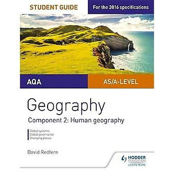 AQA ASA Level Geography Student Guide Component 2 Human G