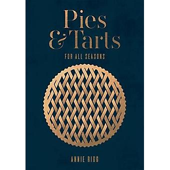 Pies  Tarts by Annie Rigg