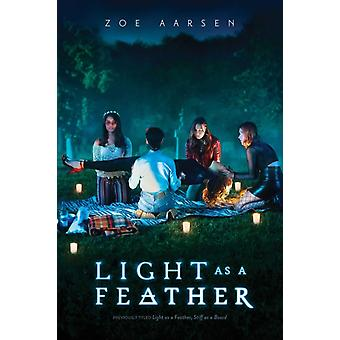 Light as a Feather by Zoe Aarsen