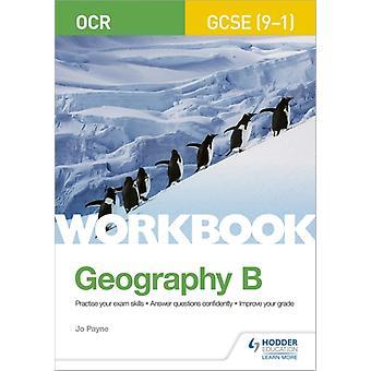 OCR GCSE 91 geografie B werkboek door Jo Payne
