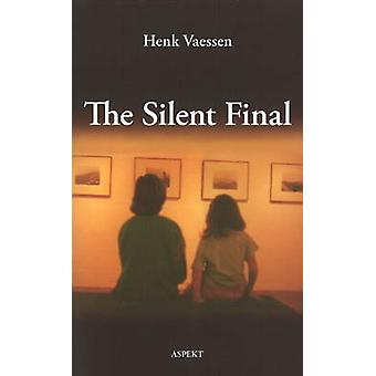 Silent Final by Henk Vaessen - 9789059118393 Book