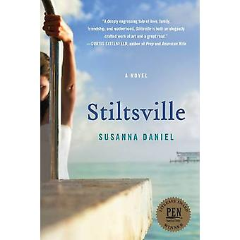 STILTSVILLE                 PB by Daniel & Susanna