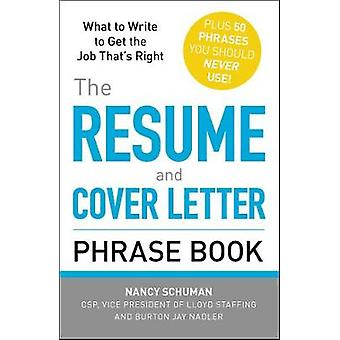 The Resume and Cover Letter Phrase Book by Schuman & Nancy