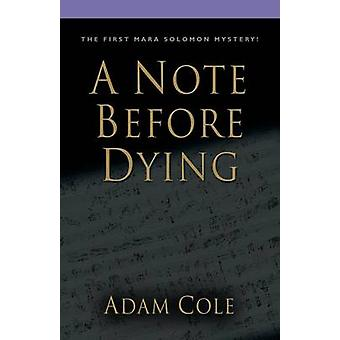 A Note Before Dying von Cole & Adam
