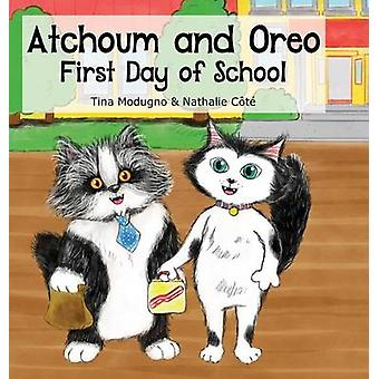 Atchoum and Oreo First Day of School by Modugno & Tina