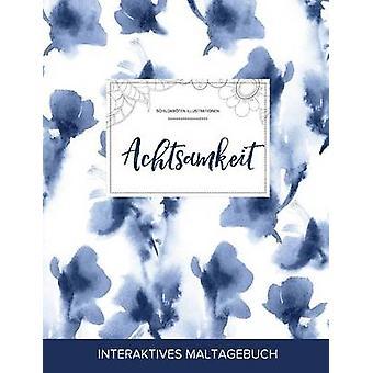 Maltagebuch fr Erwachsene Achtsamkeit Schildkrten Illustrationen Blaue Orchidee by Wegner & Courtney