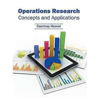 Operations Research Concepts and Applications by Hoover & Courtney