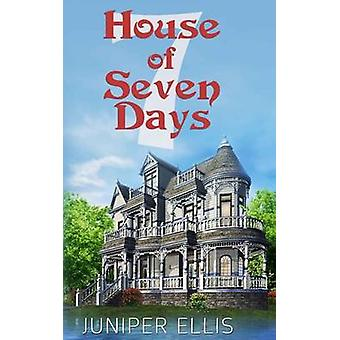 House of Seven Days by Ellis & Juniper