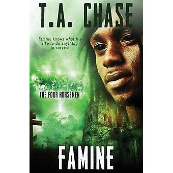 The Four Horsemen Famine by Chase & T.A.