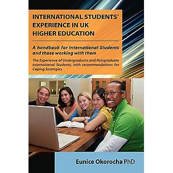 International Students Experience in UK Higher Education by Okorocha & Eunice