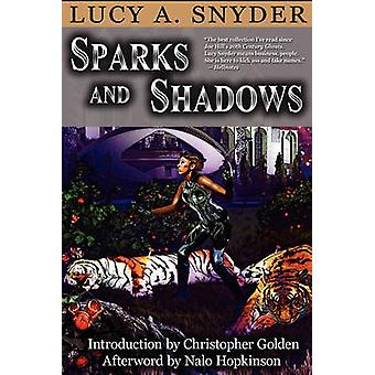 Sparks and Shadows by Snyder & Lucy A.