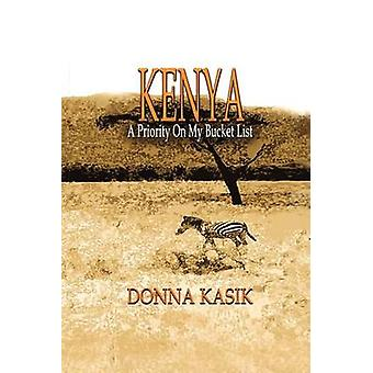 KENYA A Priority on My Bucket List by Kasik & Donna