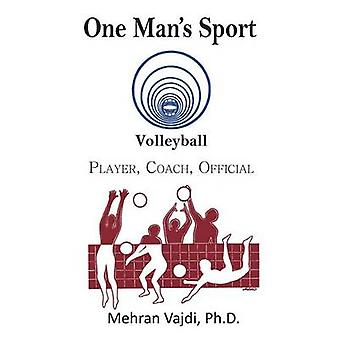 One Mans Sport Volleyball Player Coach Official by Vajdi & Mehran