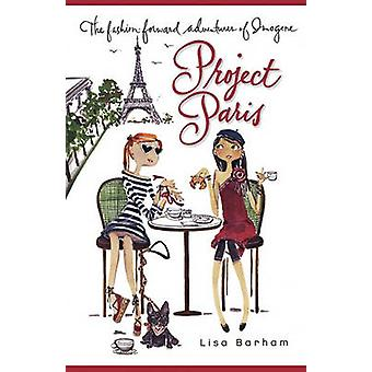 Project Paris by Barham & Lisa