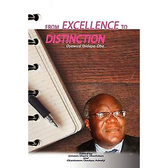 From Excellence to Distinction. The University of Lagos on Worlds Intellectual Map by Olanlokun & Simeon Olajire