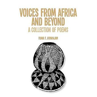 Voices from Africa and Beyond. A Collection of Poems by Ayuninjam & Funwi F.