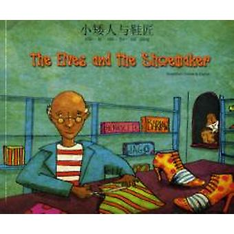 The Elves and the Shoemaker in Chinese Simplified and English by Henriette Barkow & Illustrated by Jago