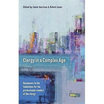 Clergy in a Complex Age - Responses to the Guidelines for the professi