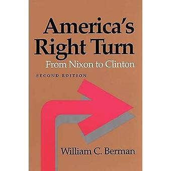 America's Right Turn - From Nixon to Clinton by William C. Berman - 97
