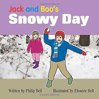 Jack and Boo's Snowy Day by Philip Bell - 9780956298027 Book
