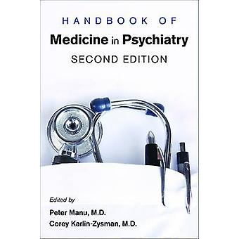 Handbook of Medicine in Psychiatry (2nd Revised edition) by Peter Man
