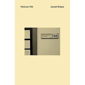 MacLean 705 by Joseph Grigely - 9781907414480 Book