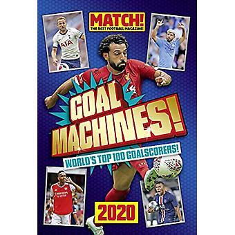 Match! Goal Machines 2020 by Match! Magazine - 9781912456260 Book