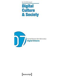 Digital Culture & Society (Dcs) - Vol. 4 - Issue 2/2018 - Digital
