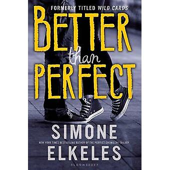 Better Than Perfect by Simone Elkeles - 9780802737250 Book