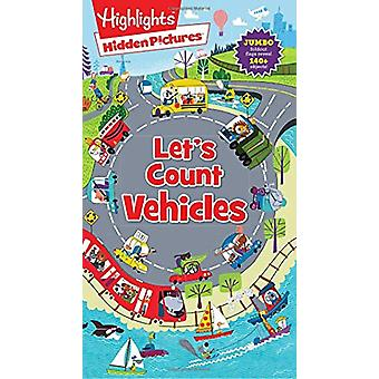 Hidden Picture Let's Count Vehicles by Highlights - 9781684372638 Book