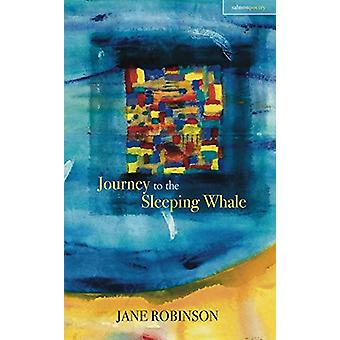 Journey to the Sleeping Whale by Jane Robinson - 9781912561377 Book