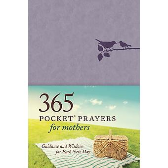 365 Pocket Prayers For Mothers von Erin Keeley Marshall